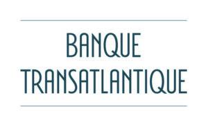 BANQUE TRANSTLANTIQUE